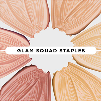 Glam Squad Staples