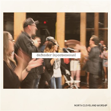 Defender [spontaneous]  by North Cleveland Worship