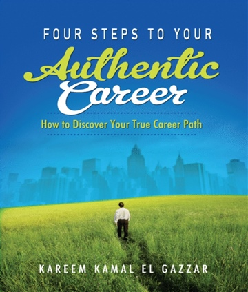 Kareem Kamal El Gazzar : Four Steps To Your Authentic Career
