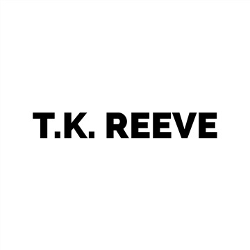 T.K. Reeve : T.K. Reeve