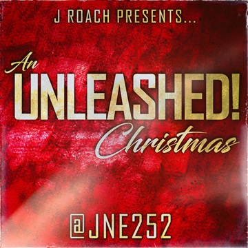 J Roach Presents: An Unleashed! Christmas by J Roach