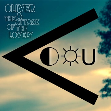 The Moon The Sun And You by Oliver And The Attack Of The Lovely