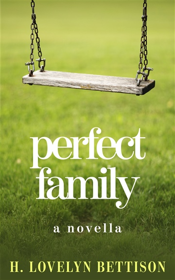 H. Lovelyn Bettison : Perfect Family