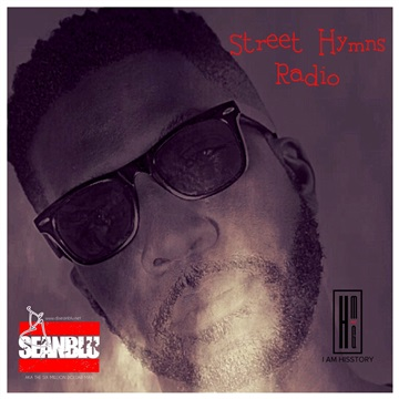Street Hymns Radio September 16 2017 by DJ Sean Blu