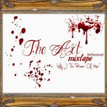 """The Art Remastered Mixtape by Willy J """"The Prisoner Of Hope"""""""