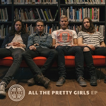 All The Pretty Girls EP  by Kaleo