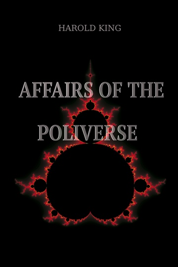 Affairs of the Poliverse by Harold King
