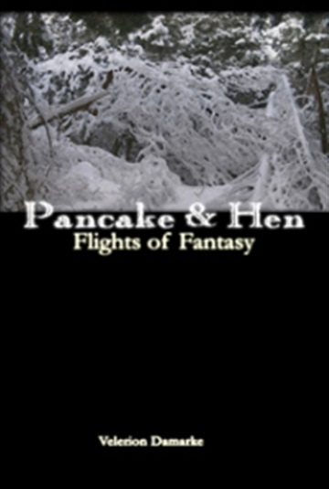 Pancake & Hen - Flights of Fantasy by Velerion Damarke