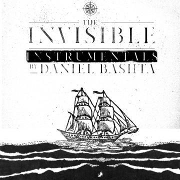 Daniel Bashta : The Invisible the Instrumentals by Daniel Bashta