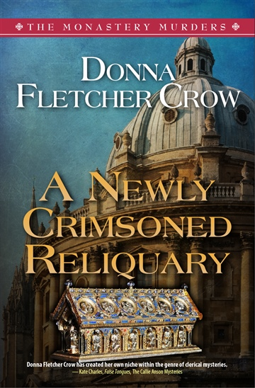Donna Fletcher Crow : A Newly Crimsoned Reliquary