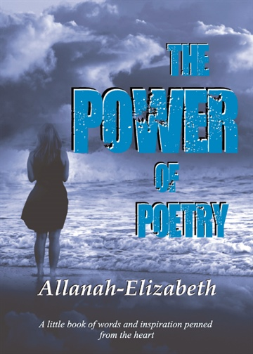 The Power of Poetry by Allanah-Elizabeth