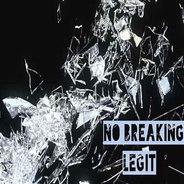 No Breaking - Legit by L.O.W. Records (Light Of the World)