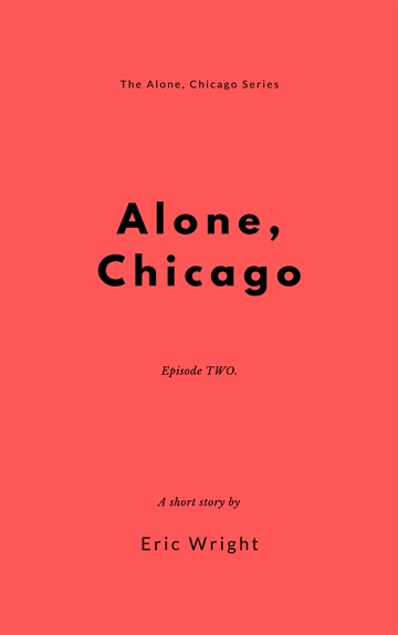Alone, Chicago (episode 2)