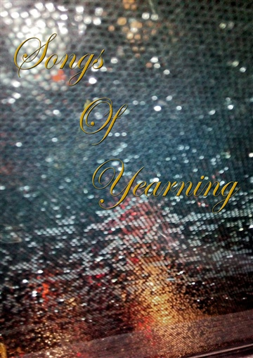 Songs of Yearning by vivek chakraverty