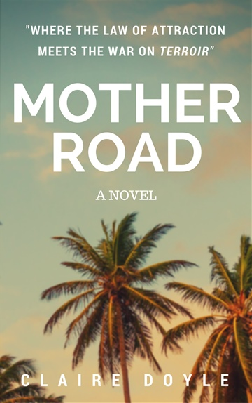 Claire Doyle : Mother Road