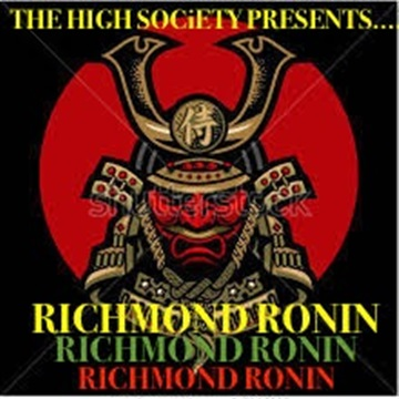 RICHMOND RONIN by The High Society