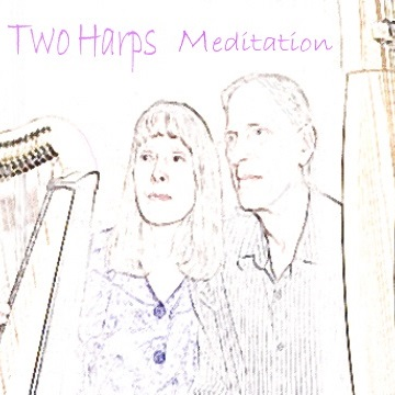 Two Harps Meditation by Two Harps