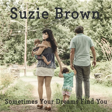 Sometimes Your Dreams Find You - Single by Suzie Brown