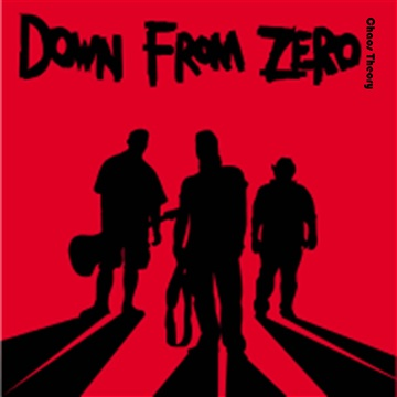 Down From Zero : Chaos Theory