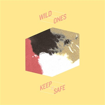 Wild Ones : Keep It Safe