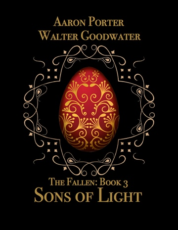 The Fallen: Book 3   SONS OF LIGHT by Aaron Porter