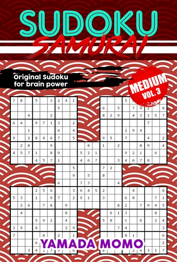 Sudoku Samurai Medium: Original Sudoku For Brain Power Vol. 3 by Yamada Momo