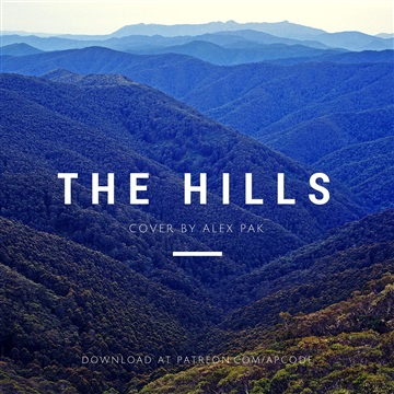 The Hills (The Weeknd) Alex Pak Cover by Alex Pak