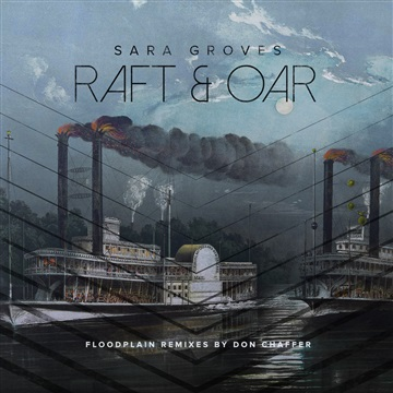 Raft & Oar by Sara Groves