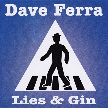 Lies and Gin by Dave Ferra