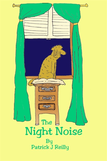 Patrick J. Reilly : The Night Noise