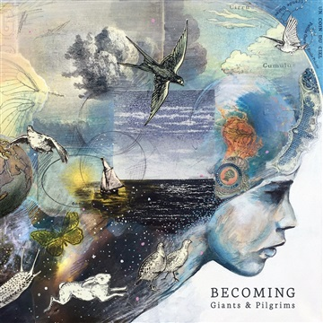 Giants & Pilgrims : Becoming