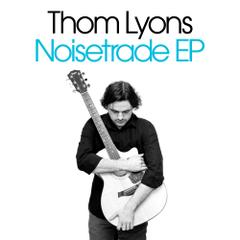 Noisetrade EP by Thom Lyons