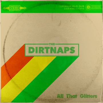 The Dirtnaps : All That Glitters