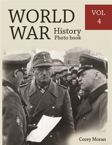 Melissa Bradley : World War History Photo Books VOL.4