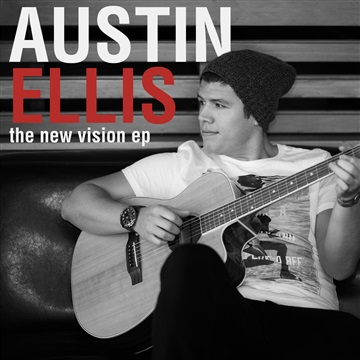 The New Vision EP by Austin Ellis