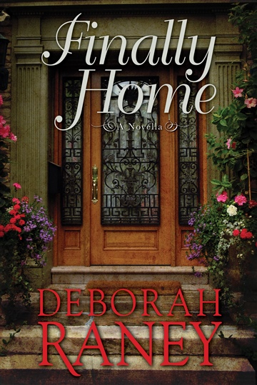 Finally Home by Deborah Raney