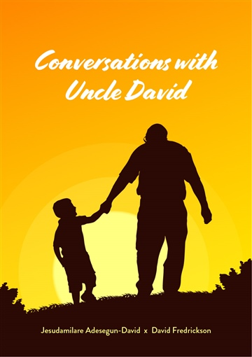 Conversations with Uncle David by Jesudamilare