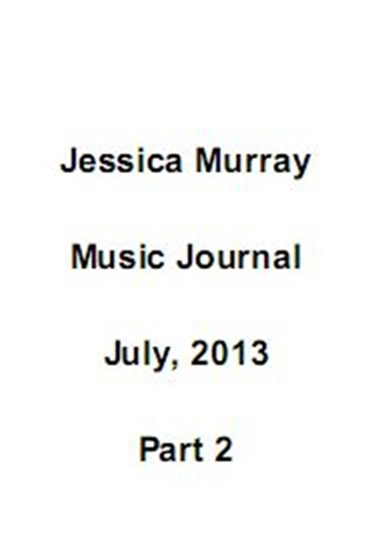 07/2013: music journal (2/2) by Jessica Murray