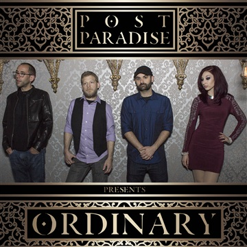 'Ordinary' by Post Paradise by Post Paradise