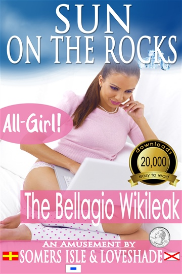 Somers Isle & Loveshade : Sun on the Rocks - The Bellagio Wikileak