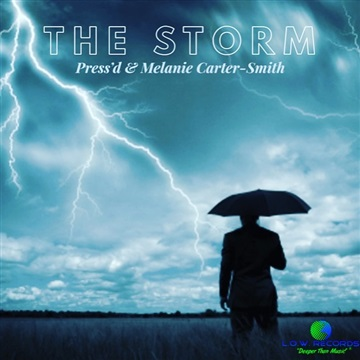 The Storm - Press'd & Melanie Carter-Smith by L.O.W. Records (Light Of the World)