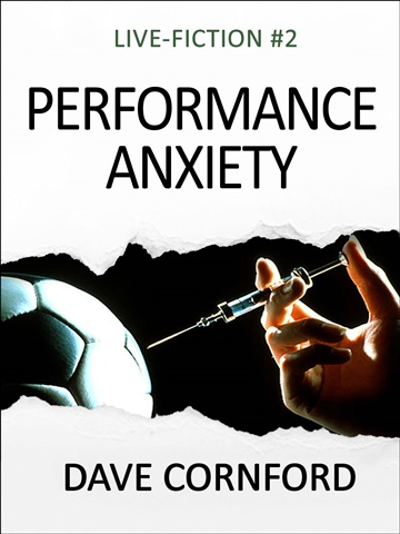 Dave Cornford : Performance Anxiety