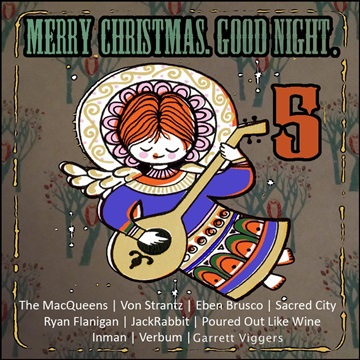 Merry Christmas. Good Night. 5 by Morning And Night Collective