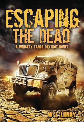 Escaping The Dead by WJ Lundy