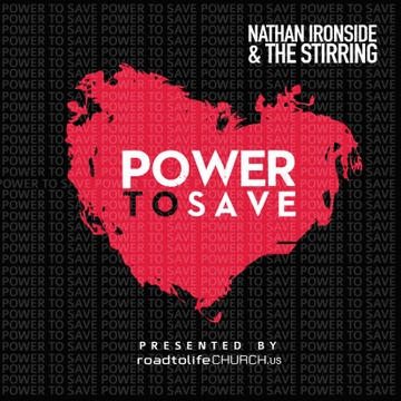 Nathan Ironside & The Stirring : Power to Save