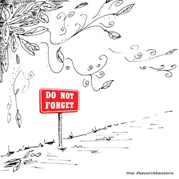 Do not forget by the RavenMasters