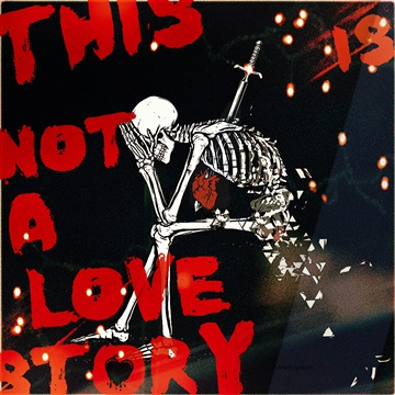 this is not a love story by Dyin Ashby