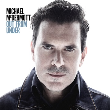 Michael McDermott : Out From Under (sampler)