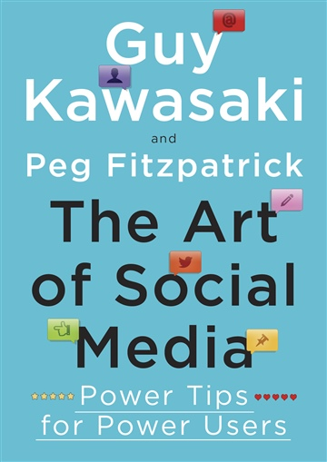 The Art of Social Media (Excerpt)