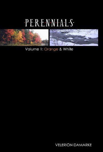 Velerion Damarke : Perennials Cycle - Volume 1 - Orange & White